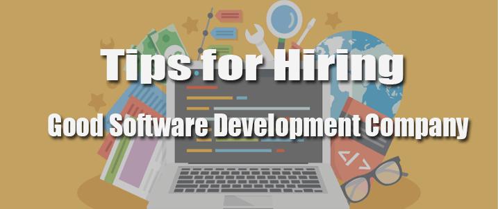 Hiring a Good Software Development Company