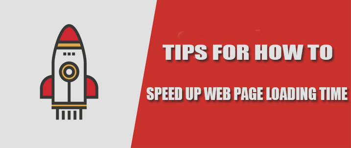 Tips For How To Speed Up Web Page Loading Time