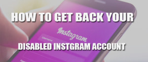 How to Get Back Your Disabled Instagram Account