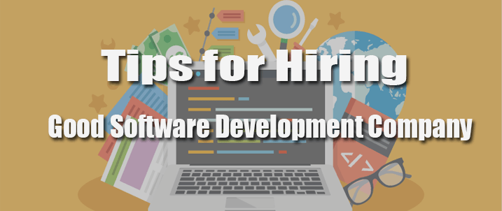 Hiring a Good Software Development Company