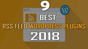 RSS Feed WordPress Plugins 2018