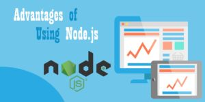Advantages of Using Node.js for Web Applications