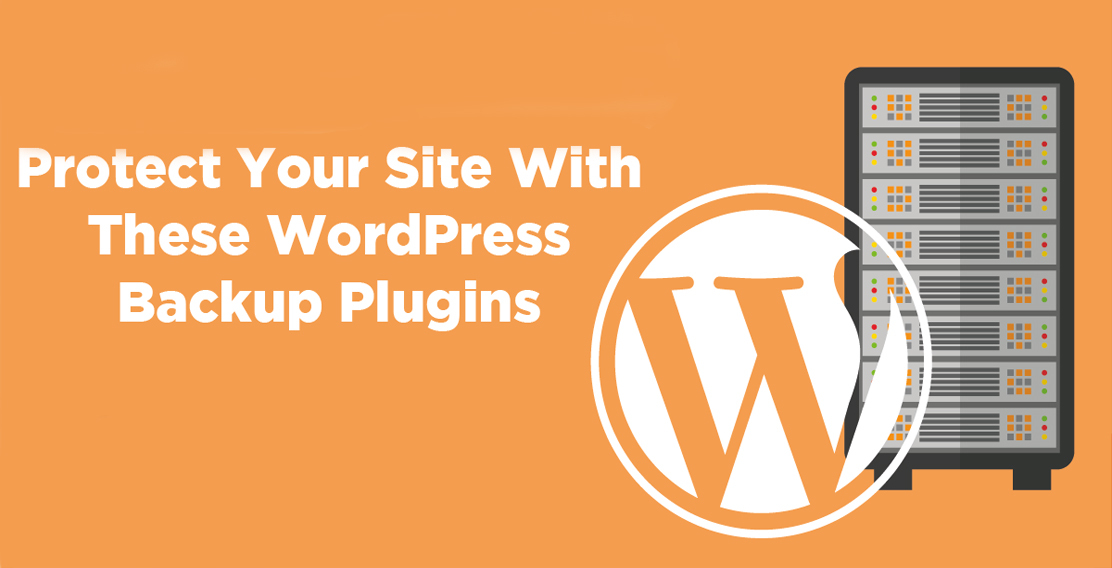 Advantage of Using WordPress Backup Plugins